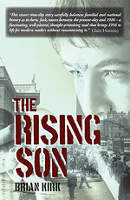 The Rising Son, by Brian Kirk